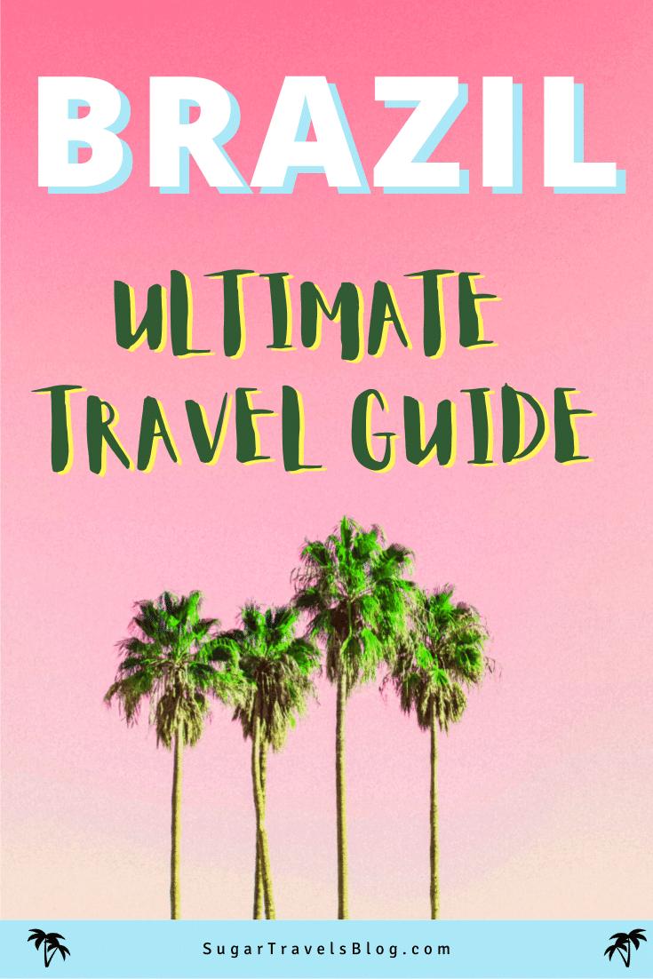 sugar travels brazil travel guide pin8